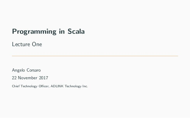Programming in Scala - Lecture One