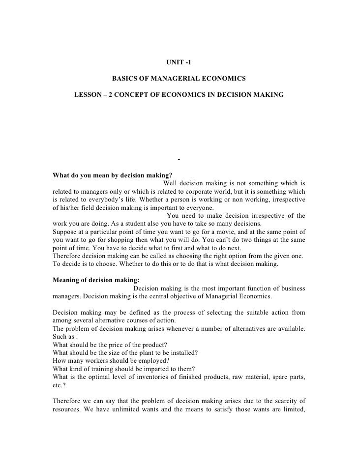 economic decision making essay Work for the three individual essays included in this dissertation the introduction discusses the role of incentives in the public choice view to political economics, the importance of institutions, and the prob- lems related to theory of collective decision making it furthermore presents an overview of public.