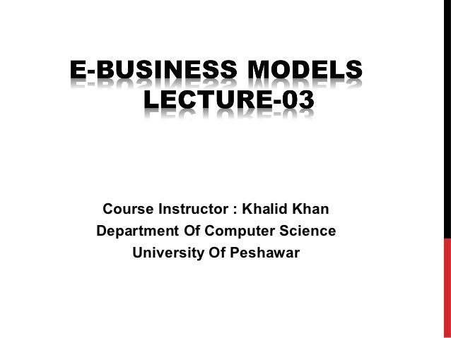Course Instructor : Khalid KhanDepartment Of Computer Science    University Of Peshawar
