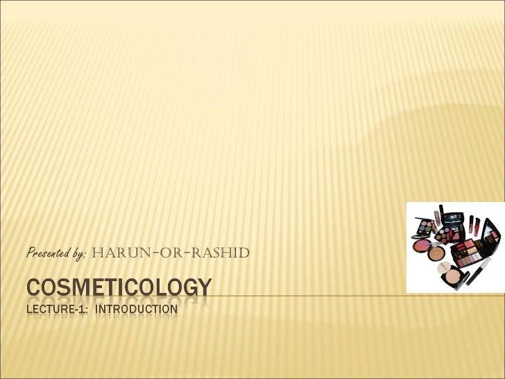 Presented by:  Harun-Or-Rashid