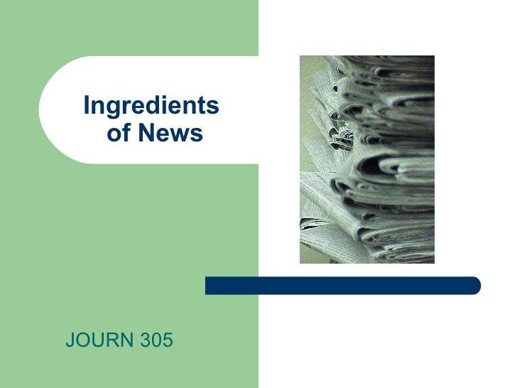 Ingredients  of News JOURN 305