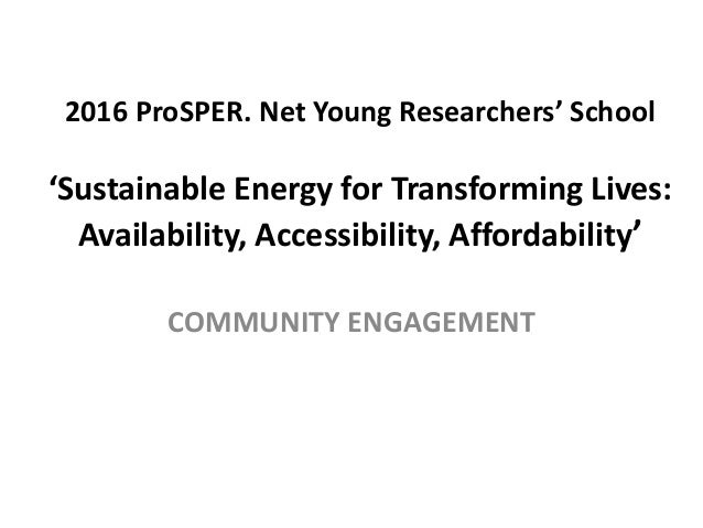 2016 ProSPER. Net Young Researchers' School 'Sustainable Energy for Transforming Lives: Availability, Accessibility, Affor...