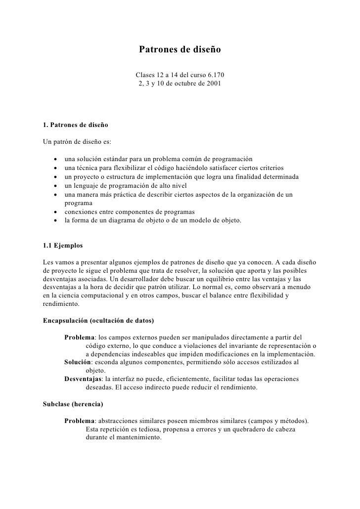 Patrones de diseño                                 Clases 12 a 14 del curso 6.170                                 2, 3 y 1...