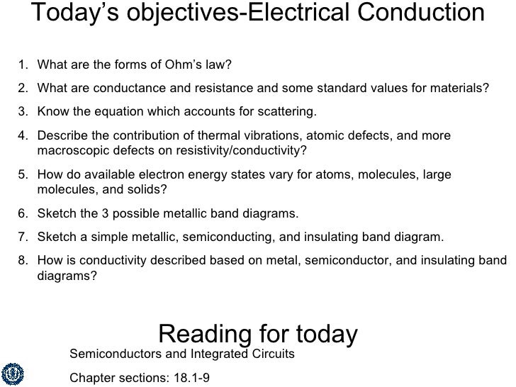 Today's objectives-Electrical Conduction <ul><li>What are the forms of Ohm's law? </li></ul><ul><li>What are conductance a...