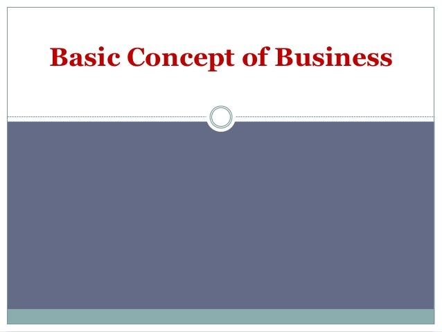 Basic concept of business
