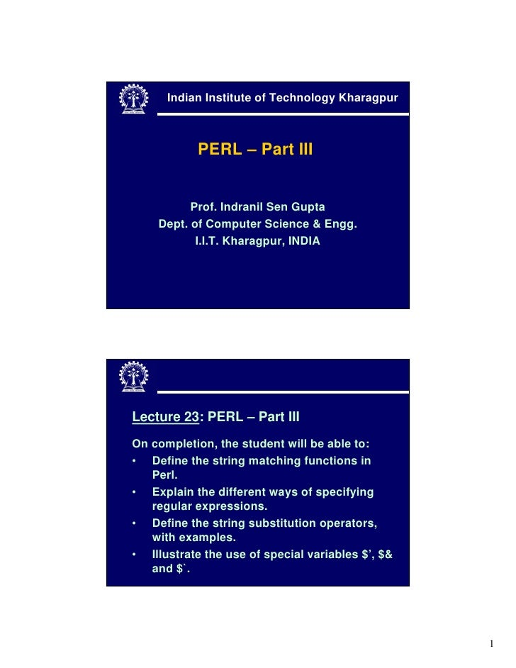Indian Institute of Technology Kharagpur                PERL – Part III             Prof. Indranil Sen Gupta     Dept. of ...