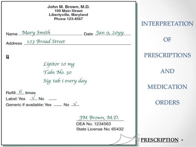 INTERPRETATION OF PRESCRIPTIONS AND MEDICATION ORDERS PRESCRIPTION