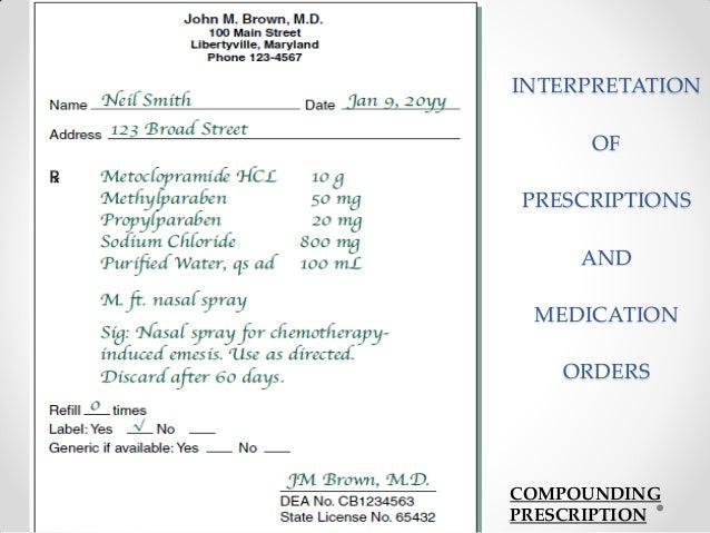 INTERPRETATION OF PRESCRIPTIONS AND MEDICATION ORDERS COMPOUNDING PRESCRIPTION