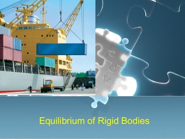 Equilibrium of Rigid Bodies