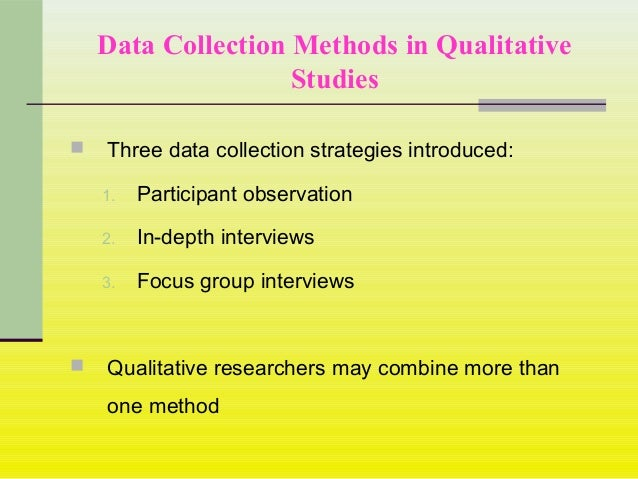 a data collection methods psychology essay There are many methods for collecting data and there are two main types of data, ie primary data and secondary data in this paper, we are exploring different type of data collection methods and each method has advantages and disadvantages which depend on the objective and nature of the purpose of collected data.