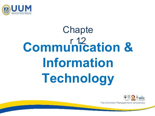 Communication & Information Technology Chapte r 12