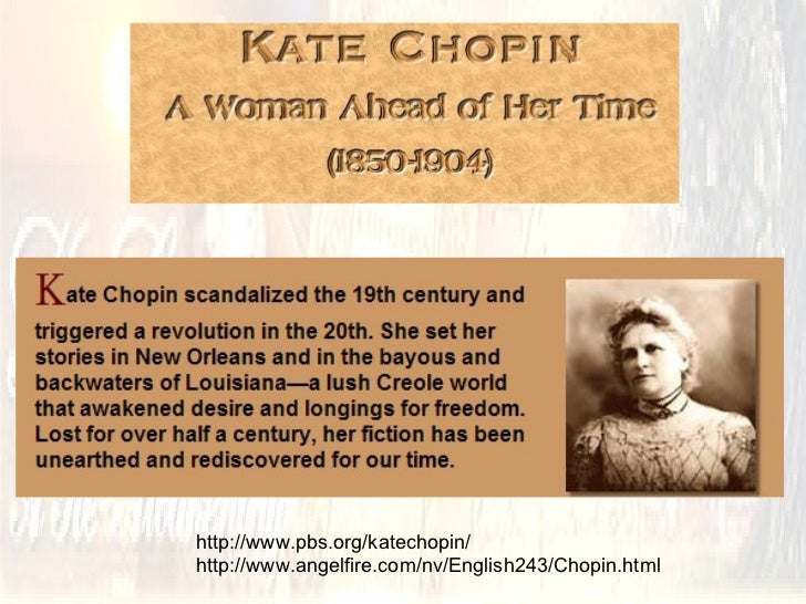 "an analysis of the setting in the story of an hour by kate chopin The story of an hour (kate chopin) introduction to apply the stylistic approaches, the story of kate chopin entitled ""the story of an hour"" is used."