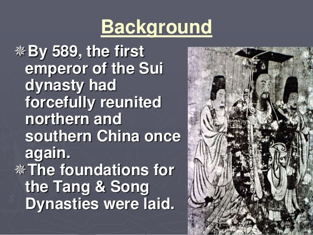 politics of the sui dynasty In east asia, however, after four centuries of political fragmentation and foreign invasion, yang jian – the upstart founder of the sui dynasty – succeeded in restoring imperial rule over nearly all of the former han territory in 589 from this time onward the unified empire prevailed in china as both the political ideal and – with.