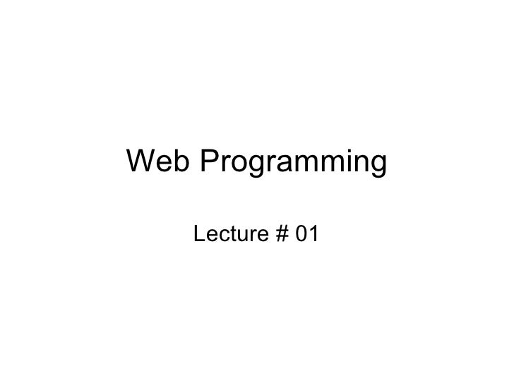 Web Programming Lecture # 01