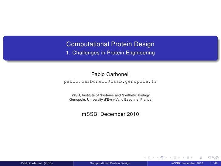 Computational Protein Design                         1. Challenges in Protein Engineering                                 ...