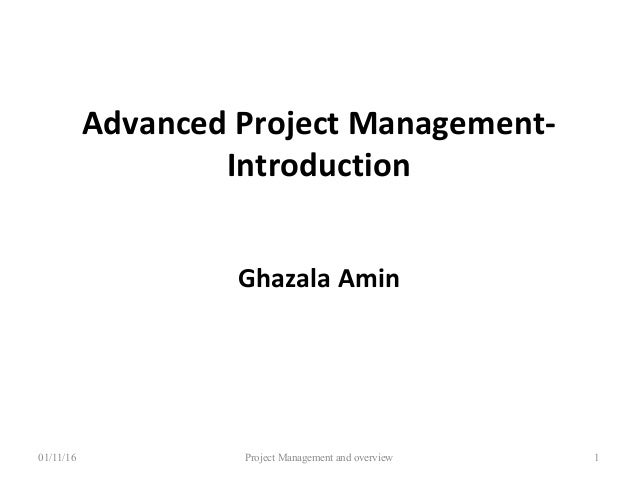 Lecture 01: Advanced Project Management-Introduction