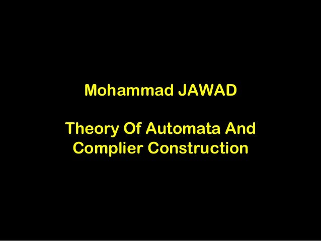 Mohammad JAWADTheory Of Automata And Complier Construction
