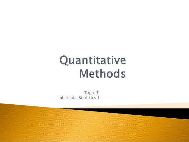 Topic 3: Inferential Statistics 1