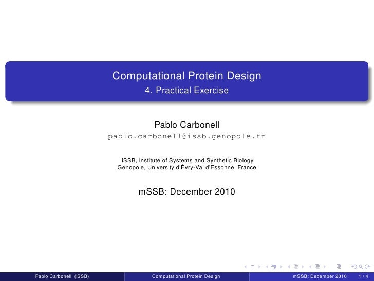 Computational Protein Design                                   4. Practical Exercise                                      ...