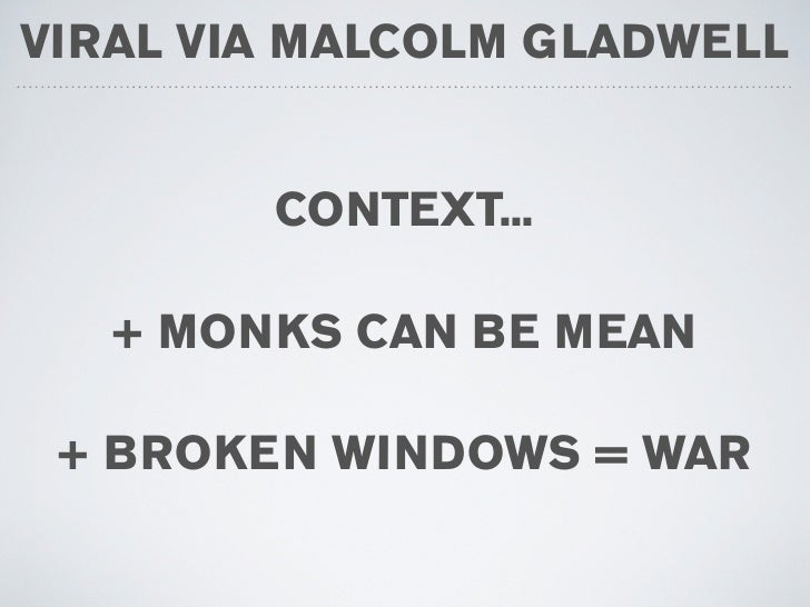 """malcolm gladwell power context essay Other summaries of books by malcolm gladwell  in the broadest  possible context, but locally – by comparing ourselves to people """"in the same  boat as ourselves  this final lesson about the limits of power is not easy to  learn."""