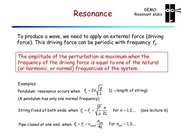 Lecture 08 standing sound waves. resonance.