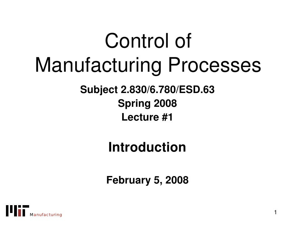 Control of Manufacturing Processes