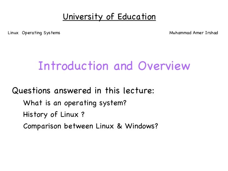 Introduction and Overview <ul><li>Questions answered in this lecture: </li></ul><ul><ul><li>What is an operating system? <...