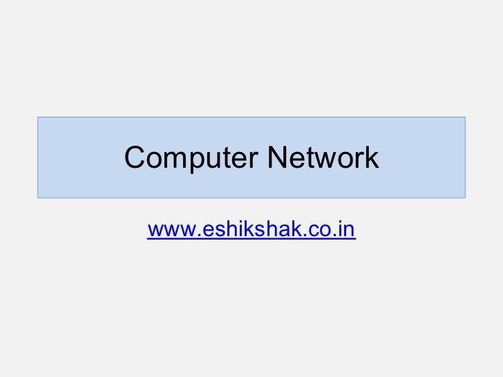 Computer Network www.eshikshak.co.in