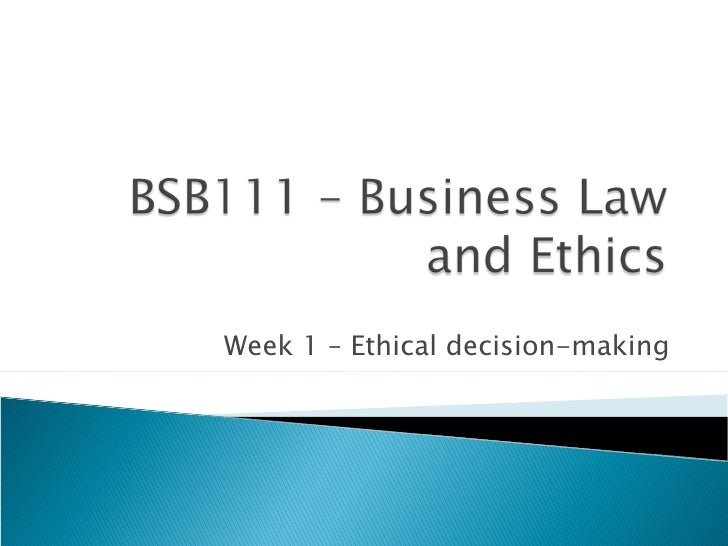 Week 1 – Ethical decision-making