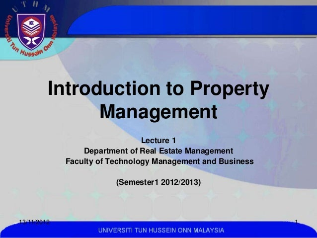 Introduction to Property               Management                                Lecture 1                 Department of R...