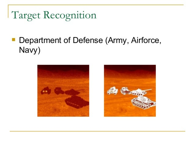 Target Recognition Department of Defense (Army, Airforce,Navy)