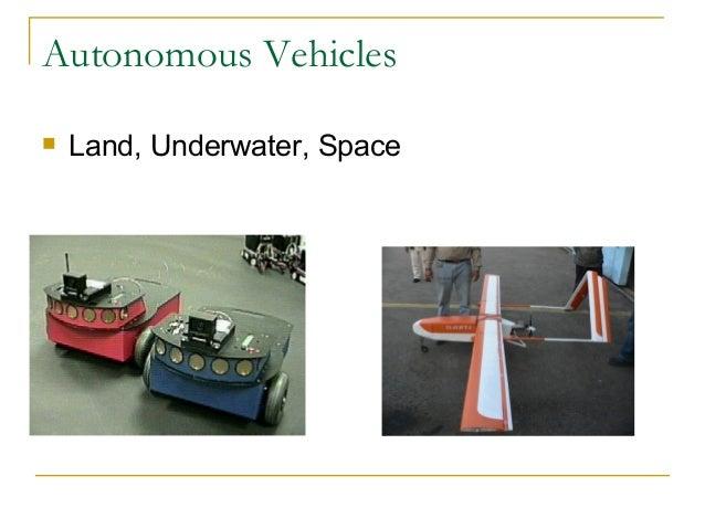 Autonomous Vehicles Land, Underwater, Space