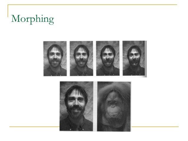 Morphing