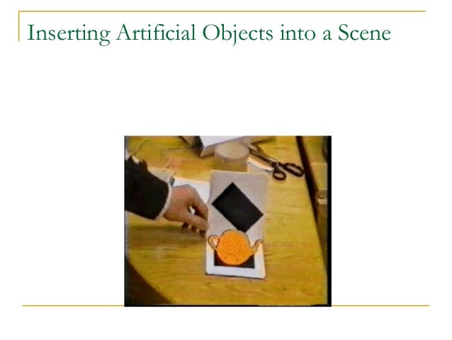 Inserting Artificial Objects into a Scene