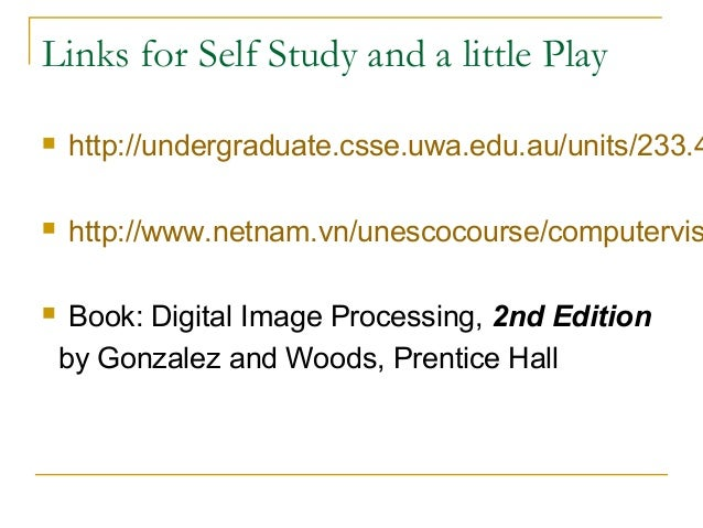 Links for Self Study and a little Play http://undergraduate.csse.uwa.edu.au/units/233.4 http://www.netnam.vn/unescocours...