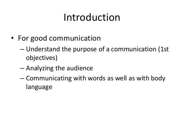 introduction to communication skills essay Communication skills introduction as we progress through our careers in the health or social care environment, the sorts of skills that are critical to our and communication skills often rank among the most critical for work related success.