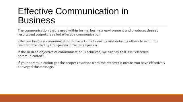 communication in business environment Unit 1 – communicate in a business environment 11 analyse the communication needs of internal and external stakeholders internal stakeholders are individuals within a company, ie employees, managers, directors, investors alternatively, external stakeholders are those that are outside of but .