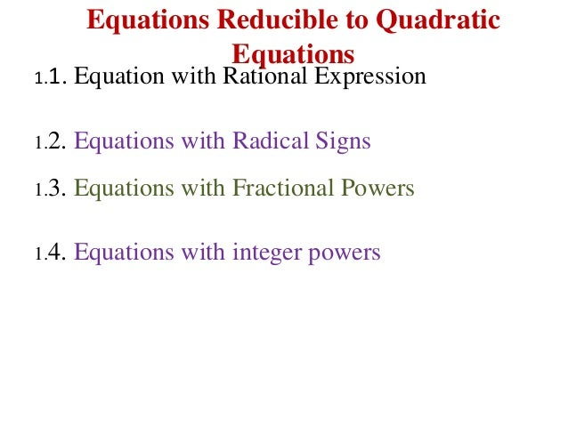 equation reducible to quadratic form
