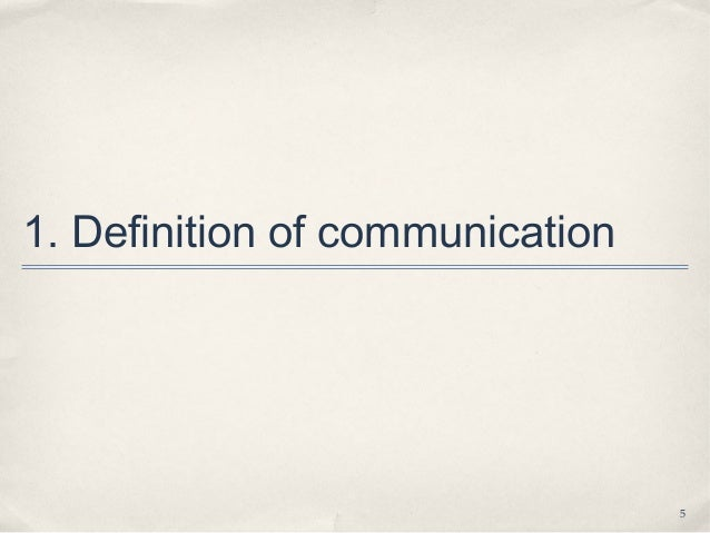 Lecture 1.2 what is communication student notes