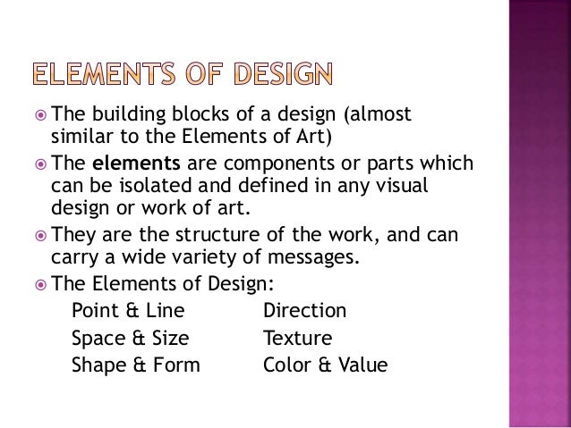 Elements Of Arts And Its Meaning : Lecture a definition of design its elements and principle