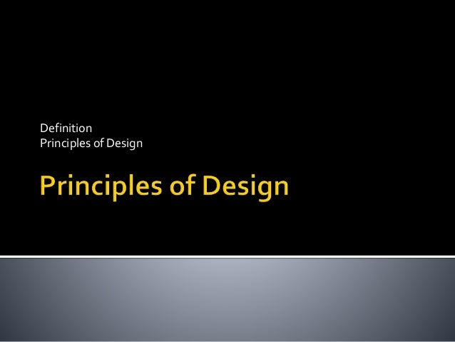 Definition Principles of Design