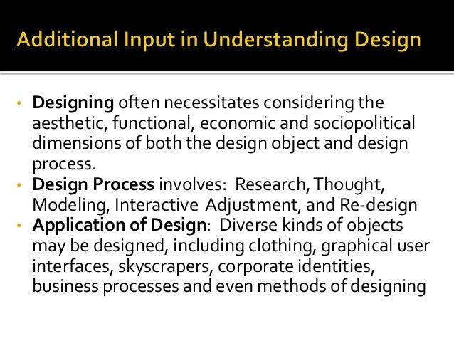• Designing often necessitates considering the aesthetic, functional, economic and sociopolitical dimensions of both the d...