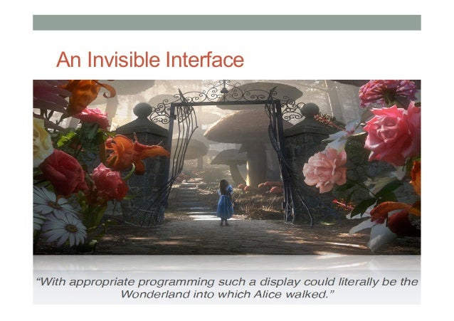 An Invisible Interface