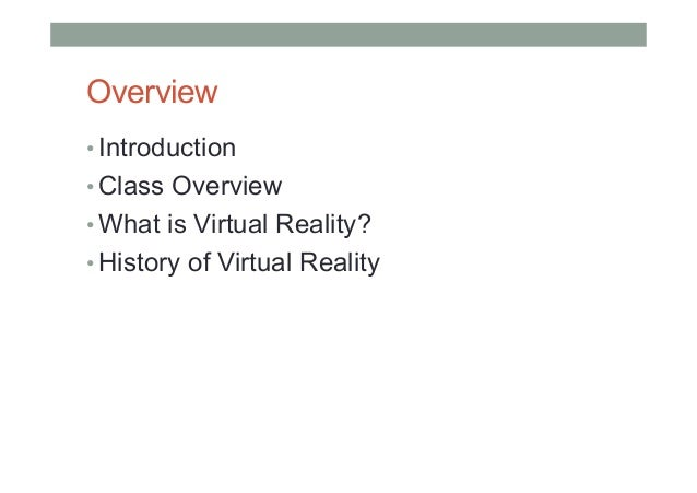 COMP 4010 - Lecture 1: Introduction to Virtual Reality Slide 2