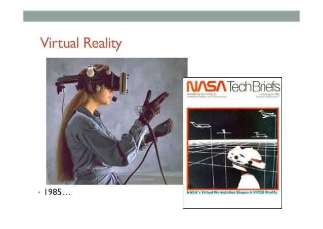 Virtual Reality • 1985…