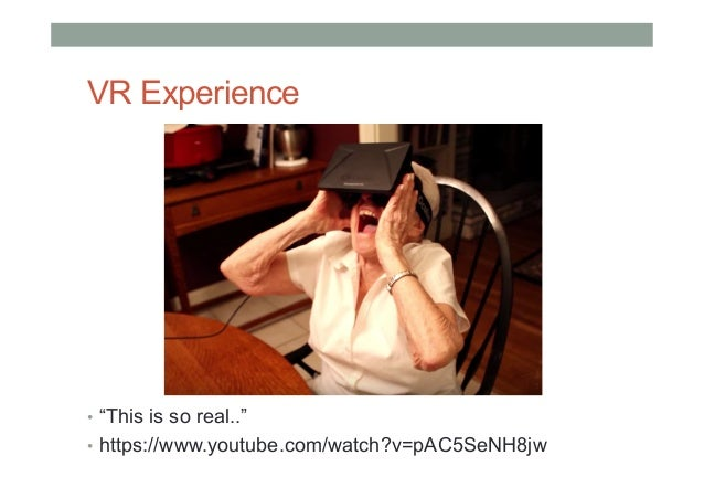 """VR Experience • """"This is so real.."""" • https://www.youtube.com/watch?v=pAC5SeNH8jw"""