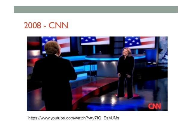 2008 - CNN https://www.youtube.com/watch?v=v7fQ_EsMJMs