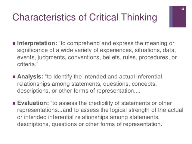 Characteristics of critical thinking and logic