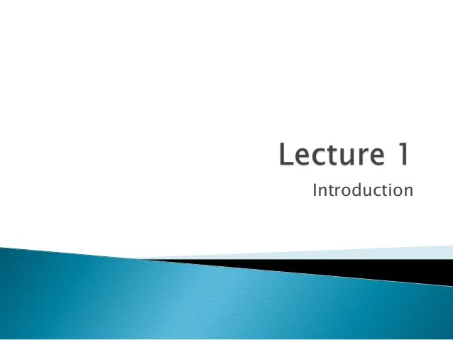 lecture 1 introduction copy View lecture slides - lecture 1 - introduction to market research (student copy)(1)pptx from mktg 1045 at royal melbourne institute of technology mktg1045 market research lecture 1 - an.