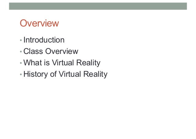 a2215a42d70 LECTURE 1  INTRODUCTION TO VIRTUAL REALITY COMP 4010 - Virtual Reality  Semester 5 - 2017 Bruce Thomas